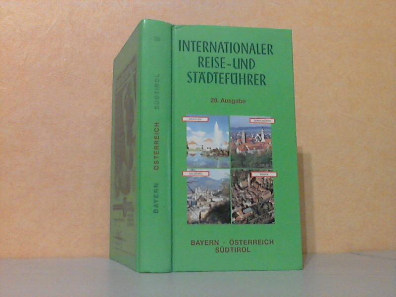 Internationaler Reise- und Städteführer mit Heilbäderverzeichnis Band 2: Bayern, Österreich, Südtirol