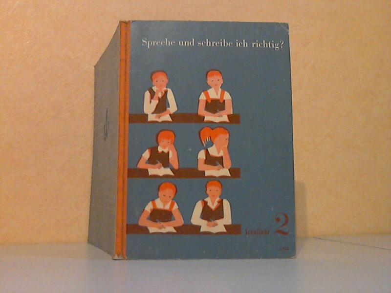 Spreche und schreibe ich richtig? 2. Schuljahr Zeichnungen von Irene Reicherts-Born