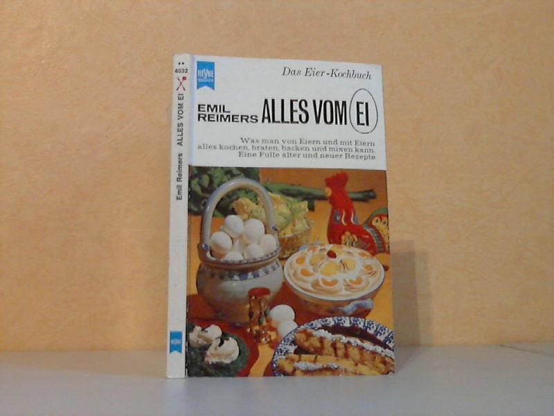 Alles vom Ei - Das Eier-Kochbuch