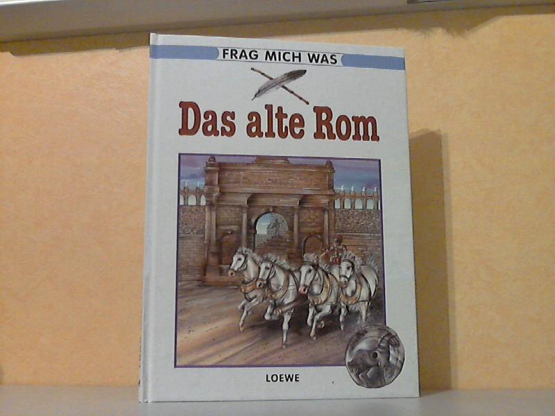Frag mich was Band 14: Das alte Rom Illustriert von Stephan Kaluza