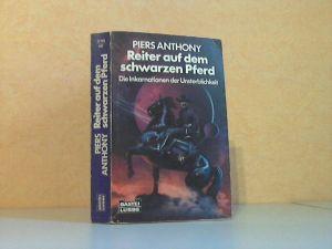 Reiter auf dem schwarzen Pferd - Die Inkarnationen der Unsterblichkeit