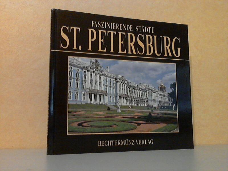 Faszinierende Städte: St. Petersburg Photographien Giulio Veggi - Graphische Ausstattung Patrizia Balocco