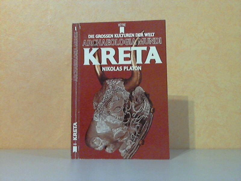 Kreta - Die grossen Kulturen der Welt. Archaeologia Mundi 46 farbige Illustrationen, 79 schwarz-weiße Illustrationen