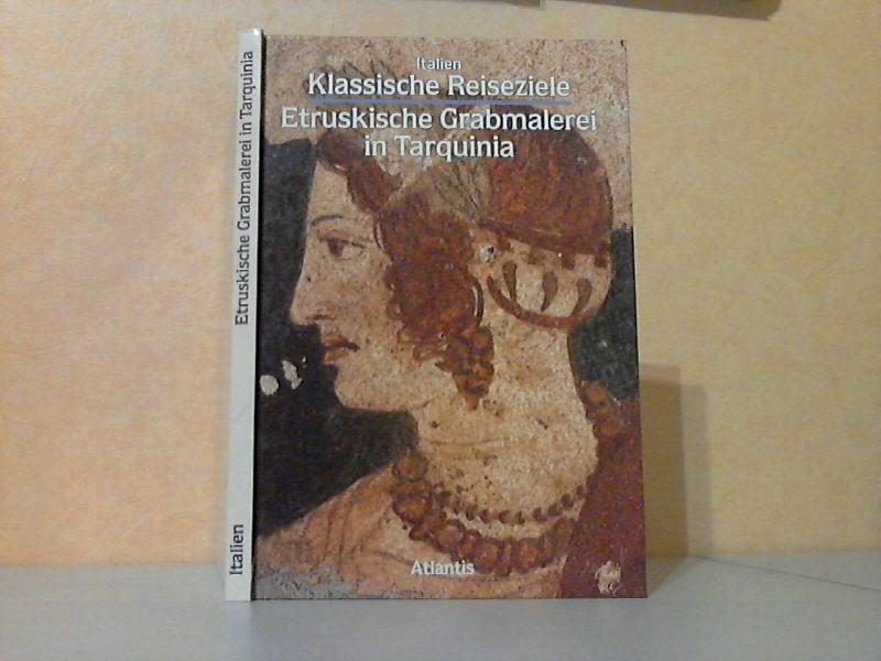 Klassische Reiseziele - Italien - Etruskische Grabmalerei in Tarquinia