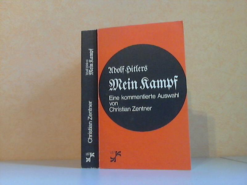 Adolf Hitlers Mein Kampf - Eine kommentierte Auswahl