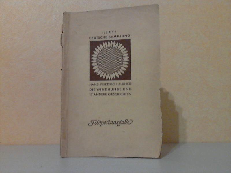 Die Windhunde und 17 andere Kurzgeschichten - Hirts Deutsche Sammlung: Band 68