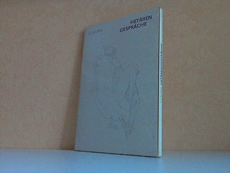 Hetären Gespräche In der Übersetzung von C. M. Wieland. Mit Illustrationen von Inge Jastram