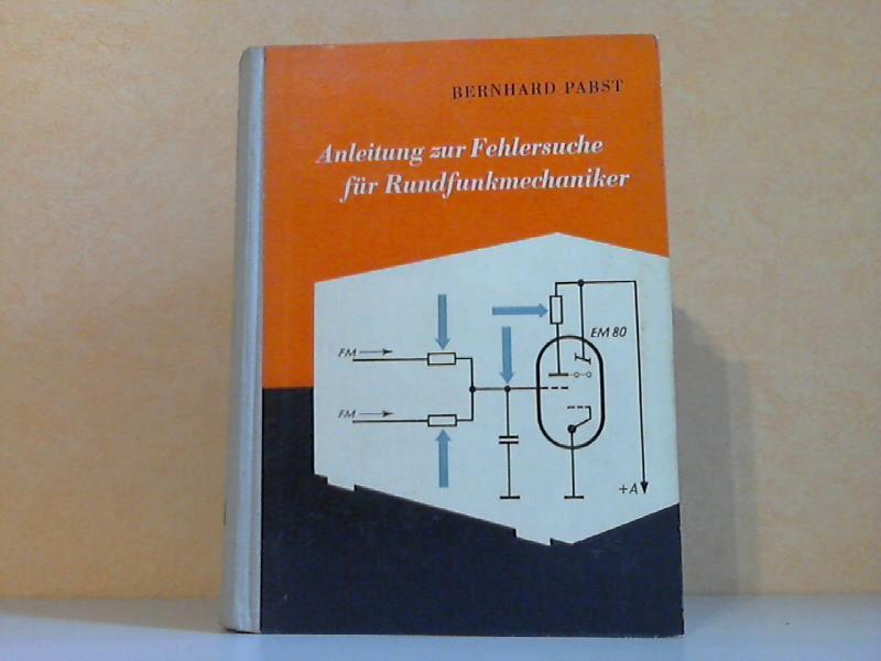 Anleitung zur Fehlersuche für Rundfunkmechaniker Mit 277 Bildern