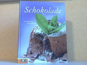 Schokolade - Verlockende Rezeptideen