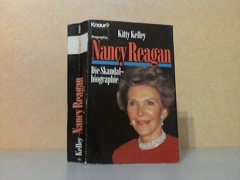 Nancy Reagan - Die Skandalbiographie