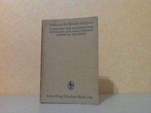 Sammlung von Aufgaben und Beispielen zur Analytischen Geometrie der Ebene - Sammlung Göschen Band 256 mit den vollständigen Lösungen