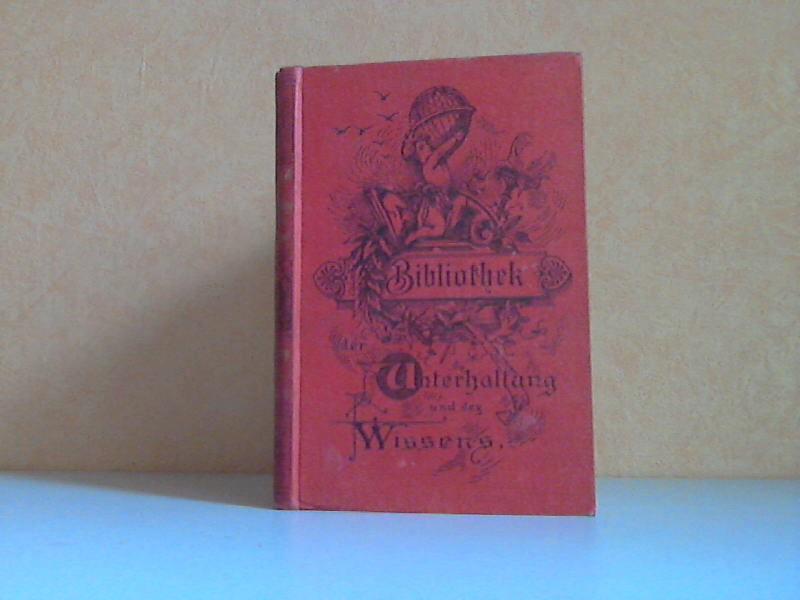 Bibliothek der Unterhaltung und des Wissens vierter Band sowie zahlreichen Illustrationen