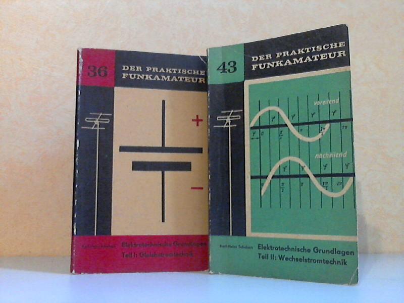 Der praktische Funkamateur Band 36: Elektrotechnische Grundlagen, Teil I: Gleichstromtechnik + Band 43: Elektrotechnische Grundlagen, Teil II: Wechselstromtechnik 2 Heftchen