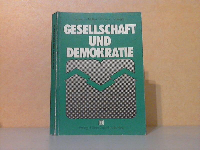 Gesellschaft und Demokratie - Lern- und Arbeitsbuch für Gemeinschaftskunde an berufsbildenden Schulen