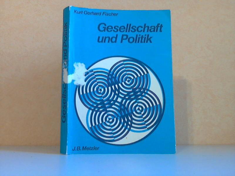 Gesellschaft und Politik - Ein Arbeitsbuch für die Sozial- und Gemeinschaftskunde der Klassen 7 bis 9/10 aller Schulen (Sekundarstufe I)