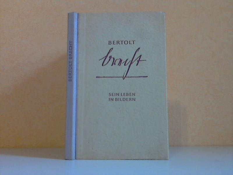Bertholt Brecht, sein Leben in Bildern
