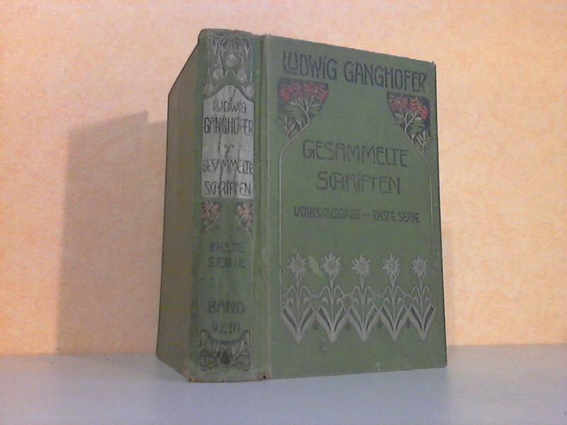 Ludwig Ganghofers Gesammelte Schriften - Erste Serie in 10 Bänden - 9. Band - Roman aus dem 13. Jahrhundert