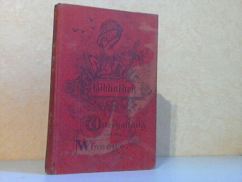 Bibliothek der Unterhaltung und des Wissens fünfter Band sowie zahlreichen Illustrationen