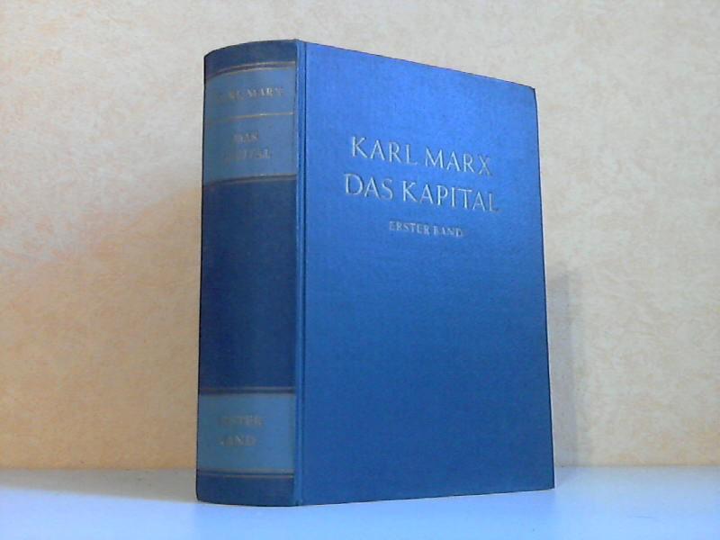 Das Kapital - Kritik der politischen Ökonomie - Erster Band: Buch 1: Der Produktionsprozess des Kapitals