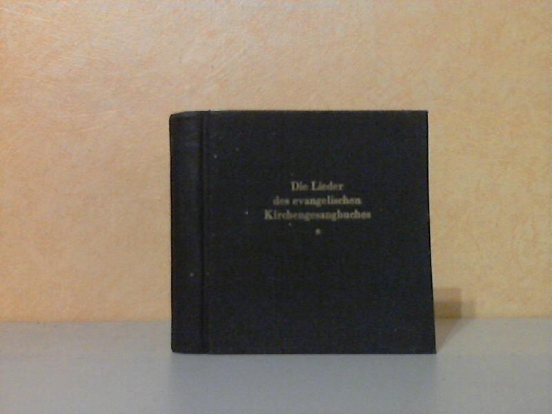 Die Lieder des Evangelischen Kirchen-Gesangbuches