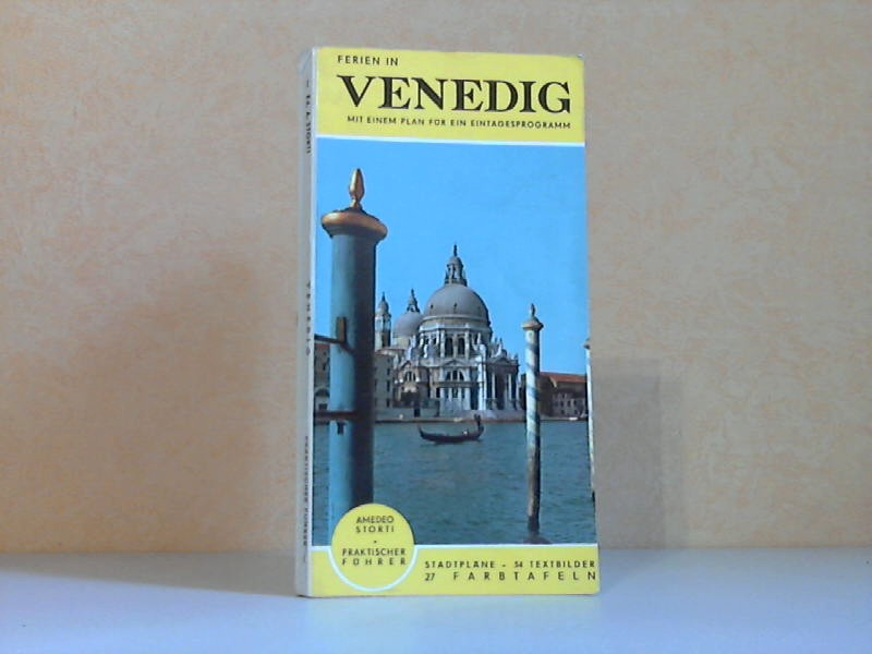 Venedig - Praktischer Führer 54 Abbildungen und 27 Farbtafeln
