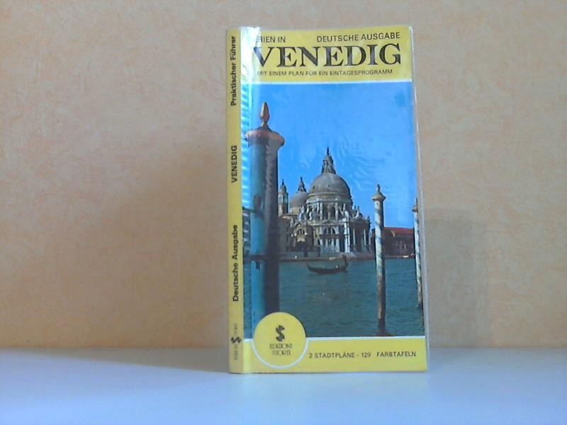 Venedig - Praktischer Führer 115 Farbtafeln