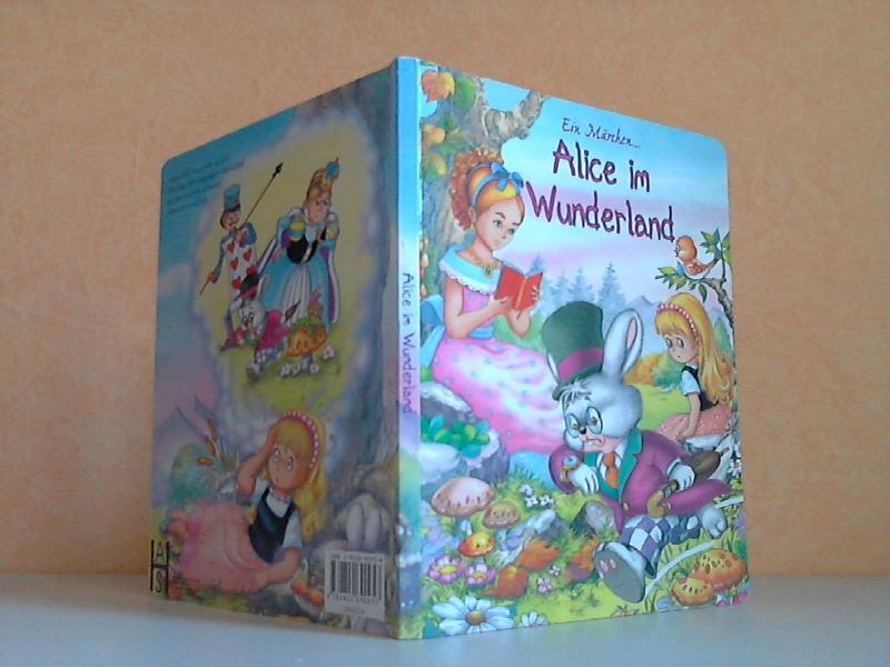 Ein Märchen ... Alice im Wunderland Abbildungen von Carlos Busquets