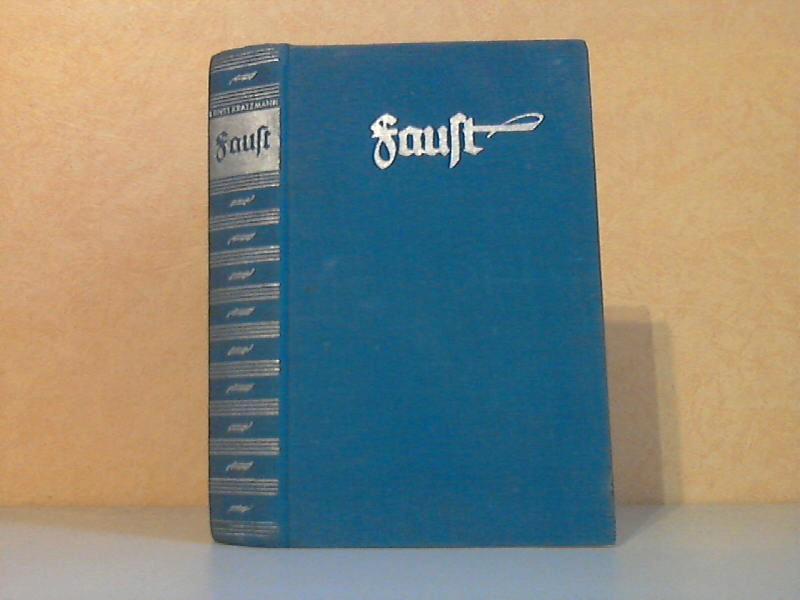 Faust - Ein Buch von deutschem Geist