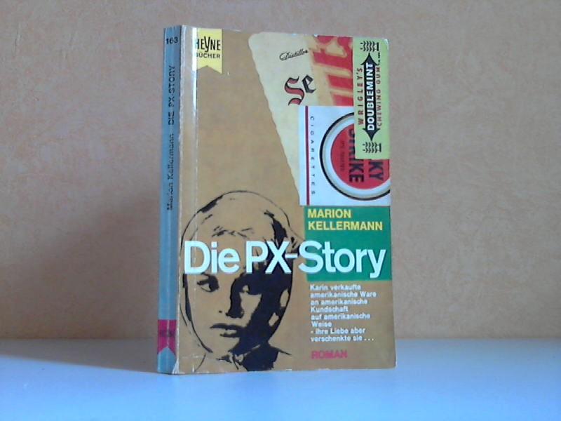 Die PX-Story HEYNE-BUCH NR. 163