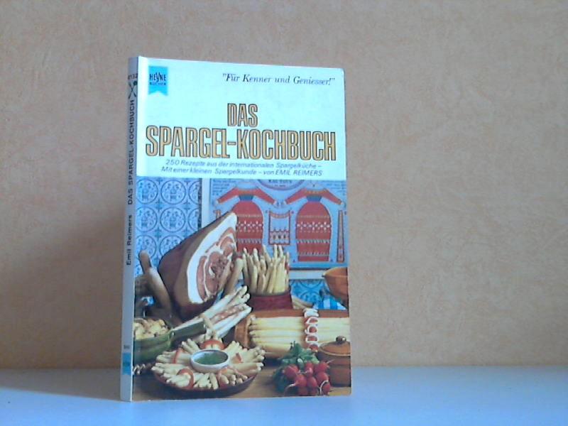 Das Spargel-Kochbuch - 250 Rezepte aus der internationalen Spargelküche - Mit einer kleinen Spargelkunde HEYNE-BUCH Nr. 4132