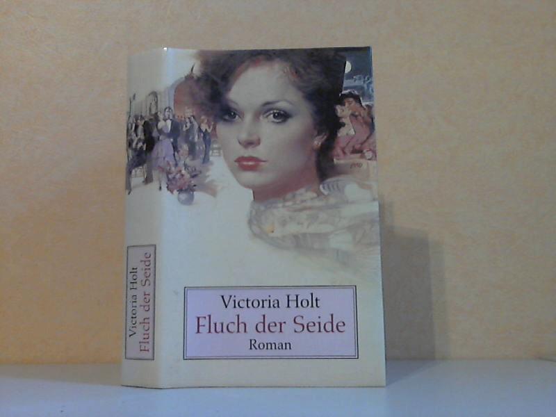 Fluch der Seide Aus dem Englischen übersetzt von Margarete Längsfeld