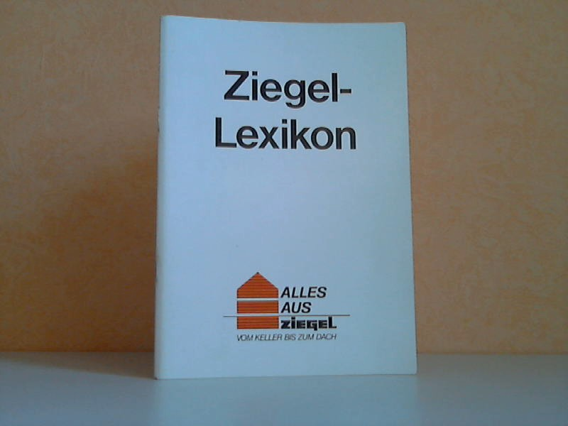 Ziegel-Lexikon