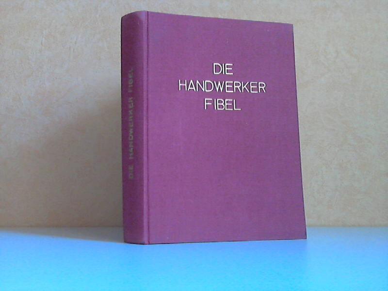 Die Handwerkerfibel Band 4 - Für Meisterprüfung, Geschäftsgründung und Geschäftsführung Schriften des Handwerks