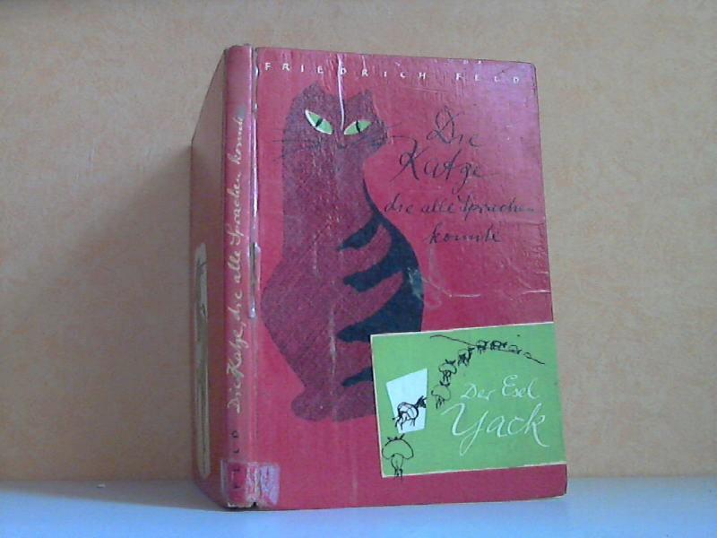 Die Katze, die alle Sprachen konnte - Der Esel Yack ZEICHNUNGEN VON SIEGFRIED OELKE