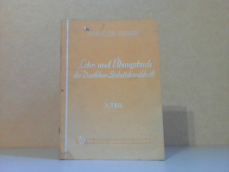 Lehr- und Übungsbuch der Deutschen Einheitskurzschrift 1.Teil: Verkehrsschrift-Einführung