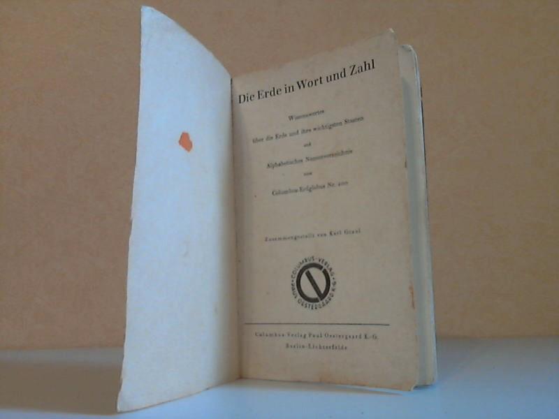 Die Erde in Wort und Zahl - Wissenswertes über die Erde und ihre wichtigsten Staaten und Alphabetisches Namenverzeichnis Columbus-Erdglobus Nr. 200