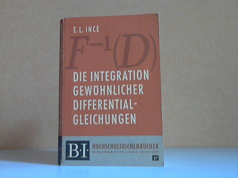 Die Integration gewöhnlicher Differentialgleichungen Hochschultaschenbücher 67