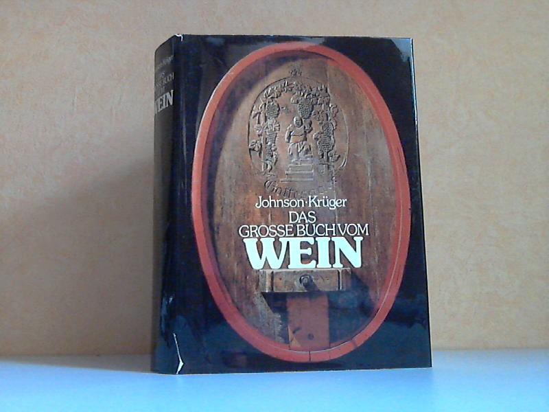 Das große Buch vom Wein Übersetzung des englischen Textes von Susanne Feikau-Walterspiel