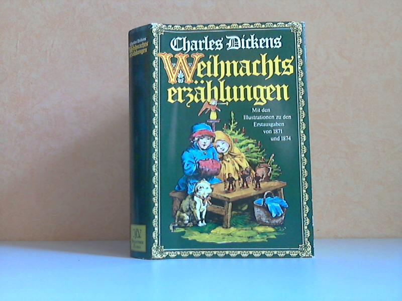 Weihnachtsmärchen Mit den Illustrationen zu den Erstausgaben von 1871 und 1874