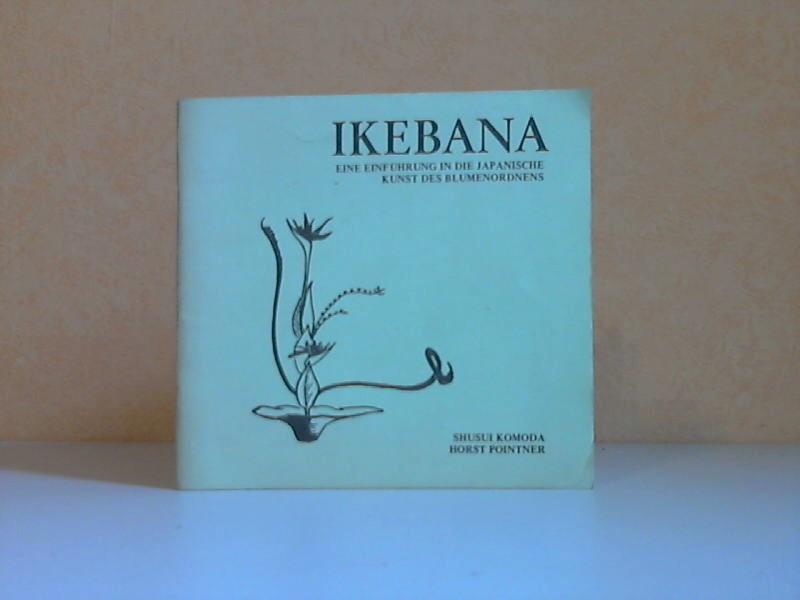 Ikebana - Eine Einführung in die Japanische Kunst des Blumenordnens