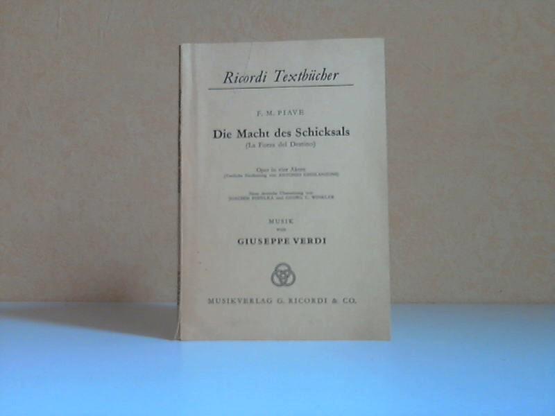 Die Macht des Schicksals - Oper in vier Akten Ricordi Textbücher - Musik von Giuseppe Verdi