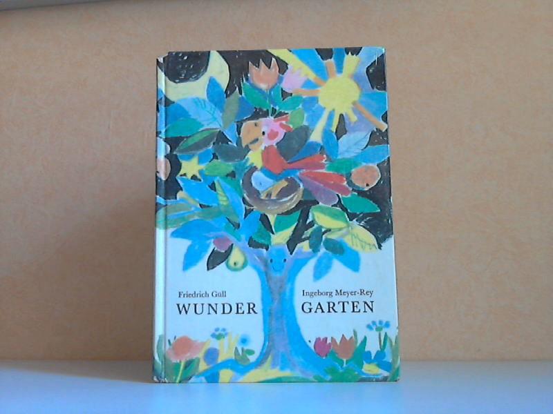 Wundergarten - Gedichte Illustrationen von Ingeborg Meyer-Rey
