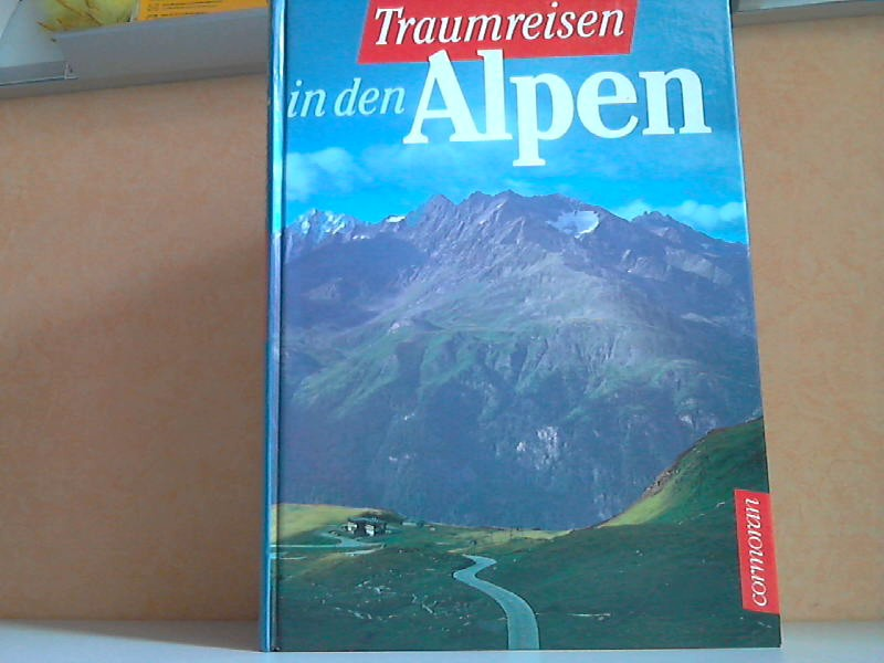 Traumreisen in den Alpen