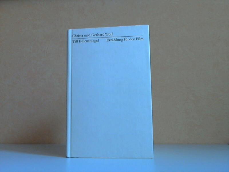 Till Eulenspiegel - Erzählung für den Film Edition Neue Texte