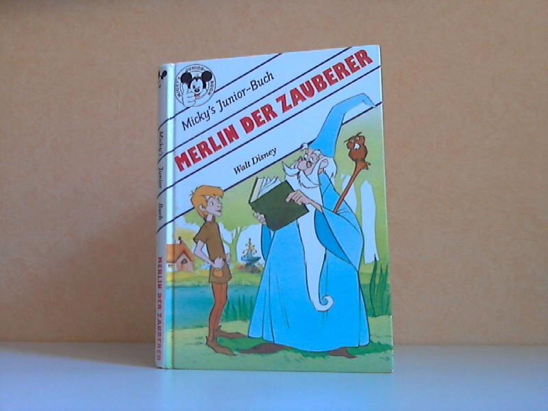 Merlin der Zauberer - Micky´s Junior-Buch Übersetzung: Ranfois Moccand
