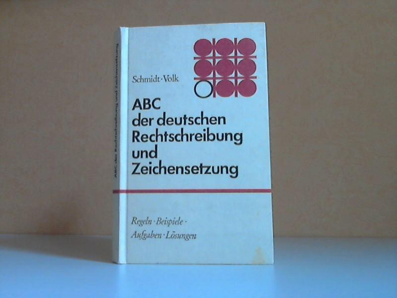 ABC der deutschen Rechtschreibung und Zeichensetzung - Ein Regel- und Übungsbuch