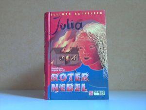 Julia, Band.5, Roter Nebel Deutsch von Angela Djuren