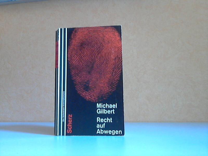 Recht auf Abwegen - Kriminalroman