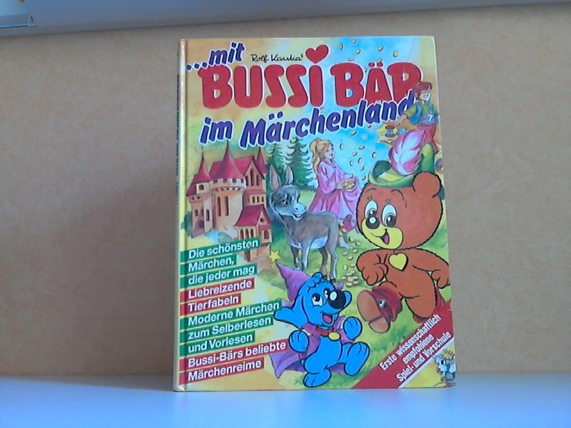 ... mit Bussi Bär im Märchenland