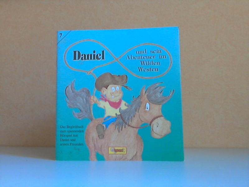 Daniel und sein Abenteuer im Wilden Westen - Ein spannendes und lustiges Hörspiel